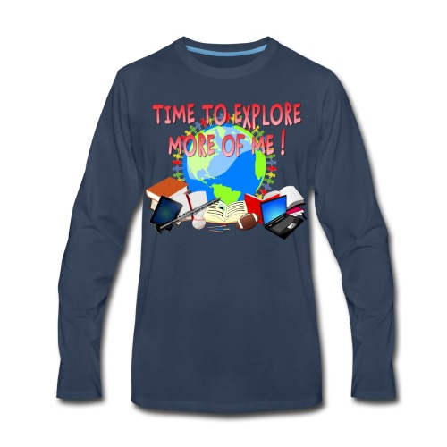 Time to Explore More of Me ! BACK TO SCHOOL - Men's Premium Long Sleeve T-Shirt