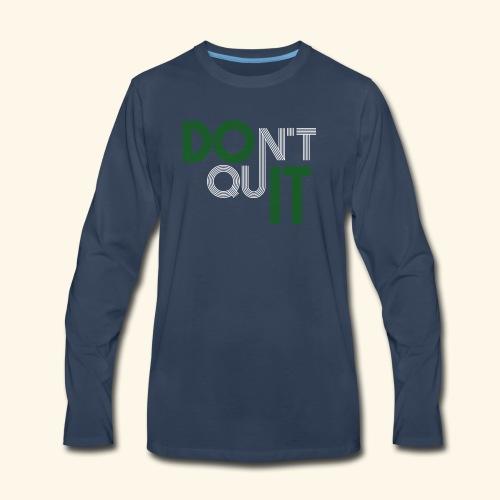 DON'T QUIT #9 - Men's Premium Long Sleeve T-Shirt