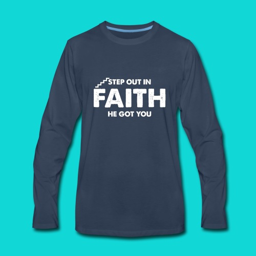 Step Out In Faith - Men's Premium Long Sleeve T-Shirt