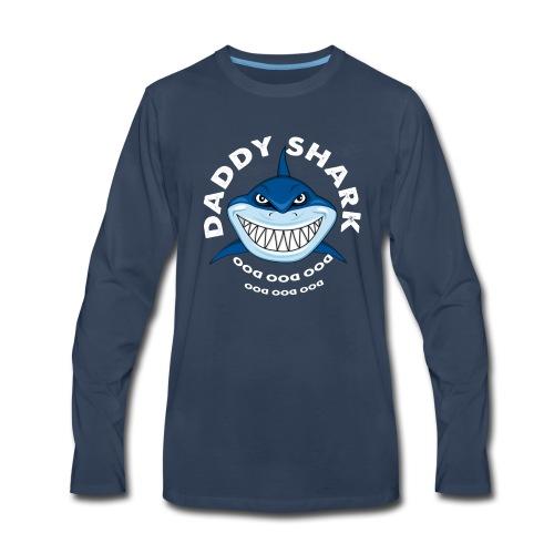 Daddy Shark T-shirt Doo Doo Doo - Father's Day Gif - Men's Premium Long Sleeve T-Shirt