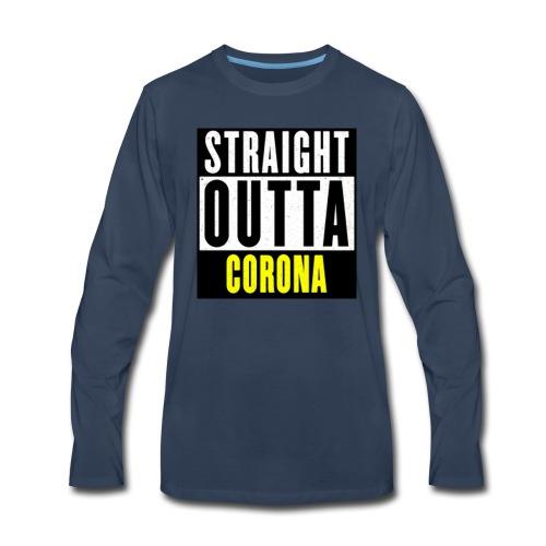 Straight Outta Corona - Men's Premium Long Sleeve T-Shirt