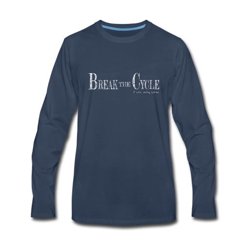 Break the cycle - Men's Premium Long Sleeve T-Shirt