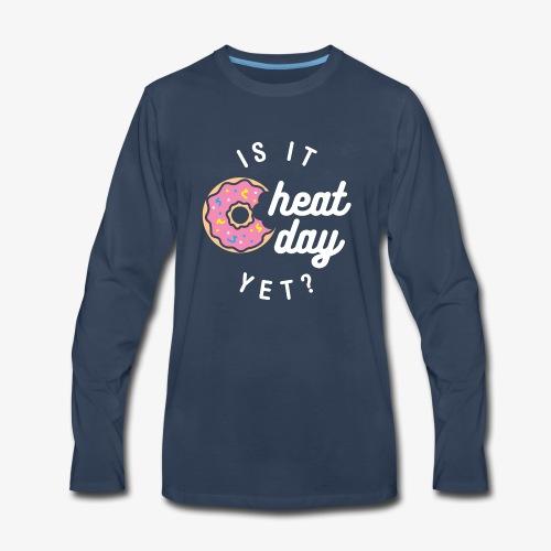 Is It Cheat Day Yet? (Donut) - Men's Premium Long Sleeve T-Shirt