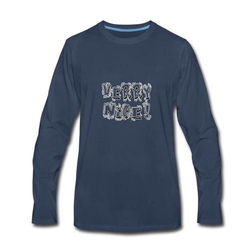Verry nice! - Men's Premium Long Sleeve T-Shirt