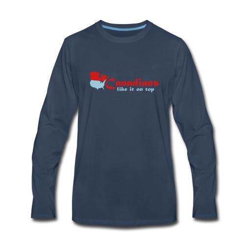 Canadians like it on top - Men's Premium Long Sleeve T-Shirt