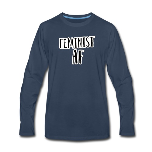 Feminist AF - Men's Premium Long Sleeve T-Shirt