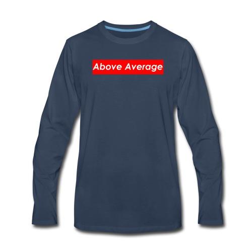 Above Average - Men's Premium Long Sleeve T-Shirt