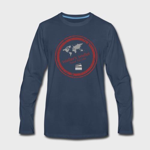 Waller's Wallet - Men's Premium Long Sleeve T-Shirt