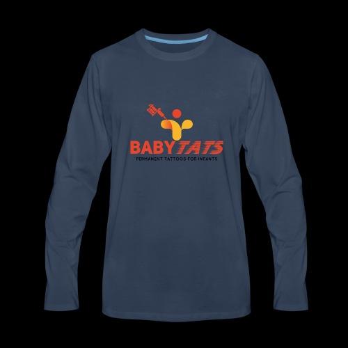 BABY TATS - TATTOOS FOR INFANTS! - Men's Premium Long Sleeve T-Shirt