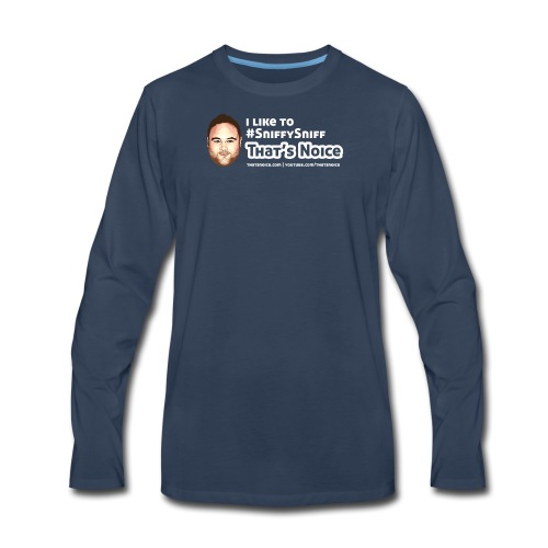 I Like To Sniffy Sniff - Men's Premium Long Sleeve T-Shirt