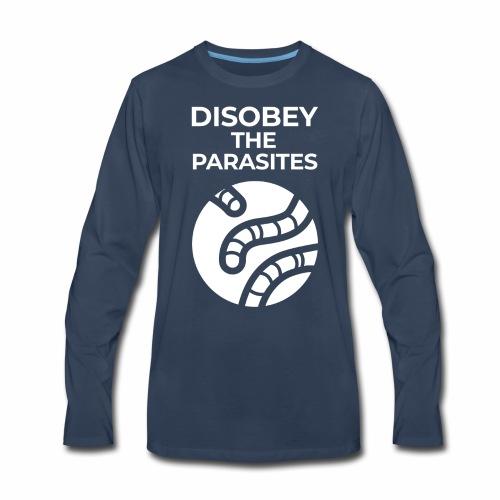 Disobey them - Men's Premium Long Sleeve T-Shirt