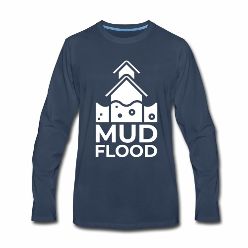 Mud Flood Evidence Worldwide - Men's Premium Long Sleeve T-Shirt