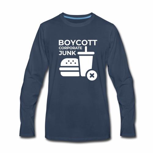 Boycott corporate junk - Men's Premium Long Sleeve T-Shirt