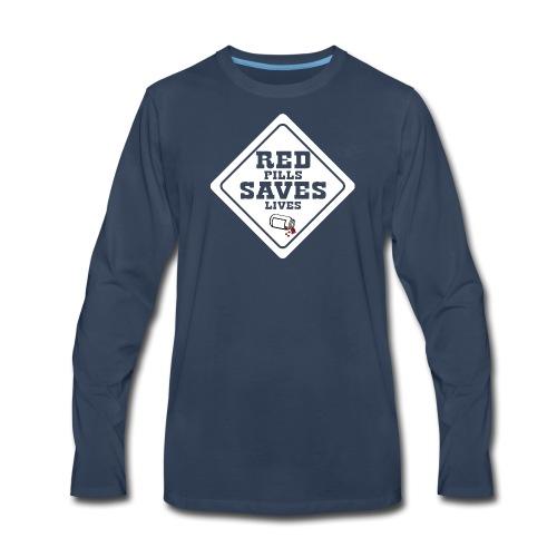 Red Pills Saves Lives White - Men's Premium Long Sleeve T-Shirt