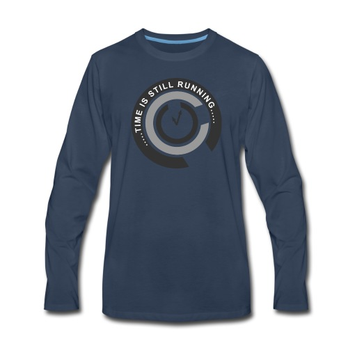 Time is still running - Men's Premium Long Sleeve T-Shirt