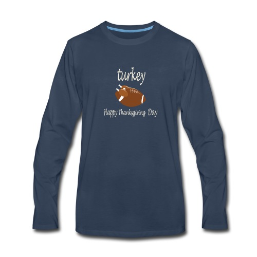 Thanksgiving Day Funny Trukey And Touchdown - Men's Premium Long Sleeve T-Shirt