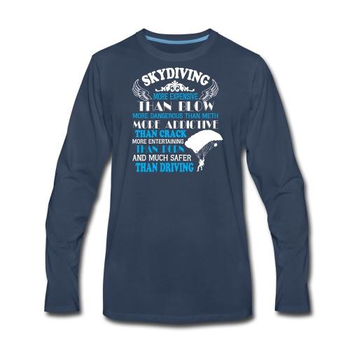 Something about SKYDIVING ! - Men's Premium Long Sleeve T-Shirt