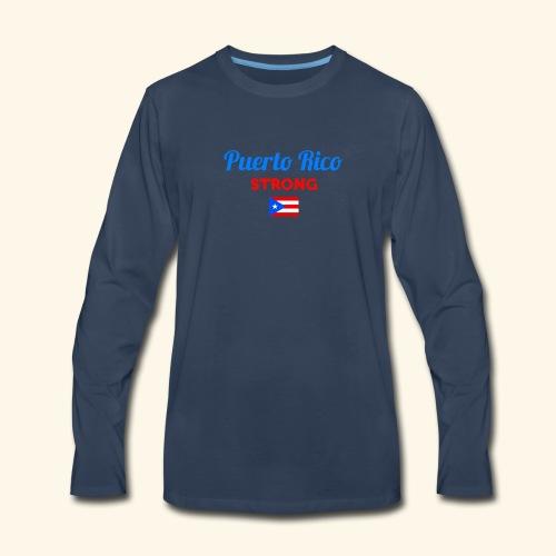 Puerto Rico always STRONG - Men's Premium Long Sleeve T-Shirt