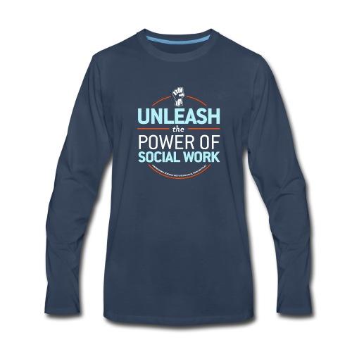 Unleash the Power of Social Work - Men's Premium Long Sleeve T-Shirt