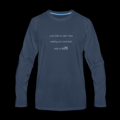 PutthisonWhite - Men's Premium Long Sleeve T-Shirt