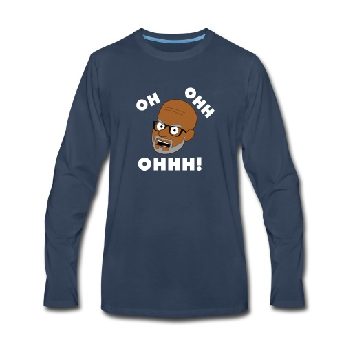 OH OHH OHHH! - Men's Premium Long Sleeve T-Shirt