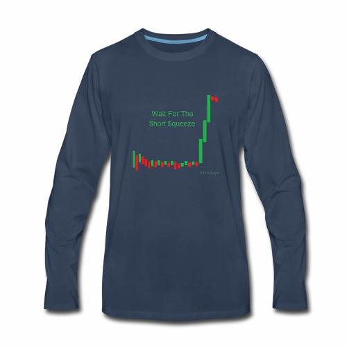 Wait for the short squeeze - Men's Premium Long Sleeve T-Shirt