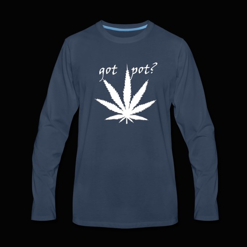 got pot? - Men's Premium Long Sleeve T-Shirt