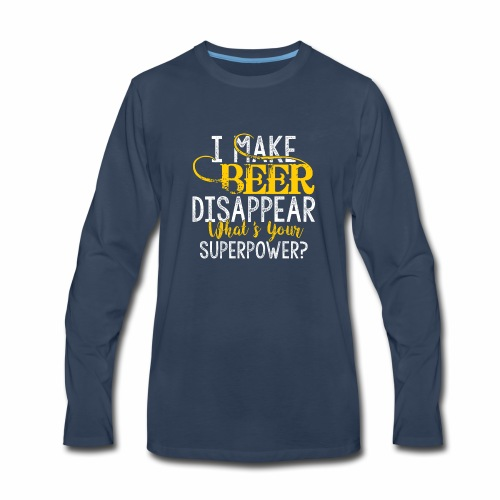 I make beer disappear - Men's Premium Long Sleeve T-Shirt