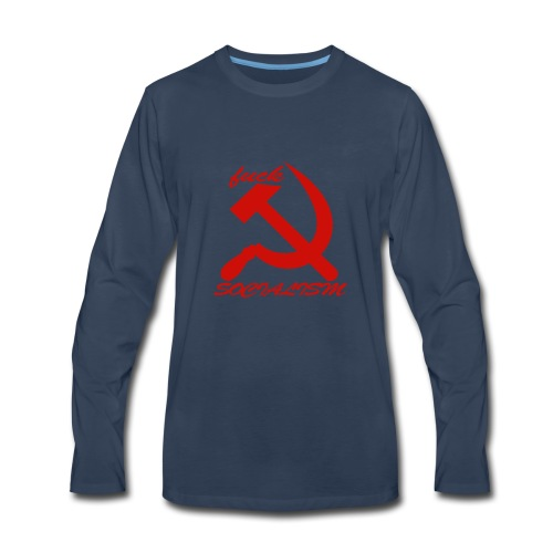 fuck socialism - Men's Premium Long Sleeve T-Shirt