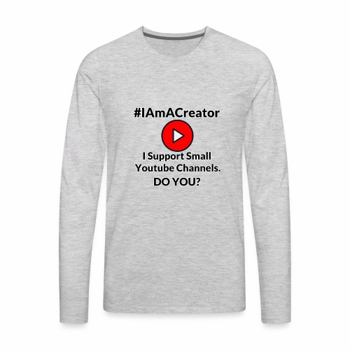 IAmACreator - Men's Premium Long Sleeve T-Shirt