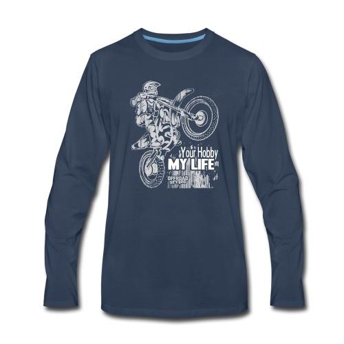 Motocross Hobby Life - Men's Premium Long Sleeve T-Shirt