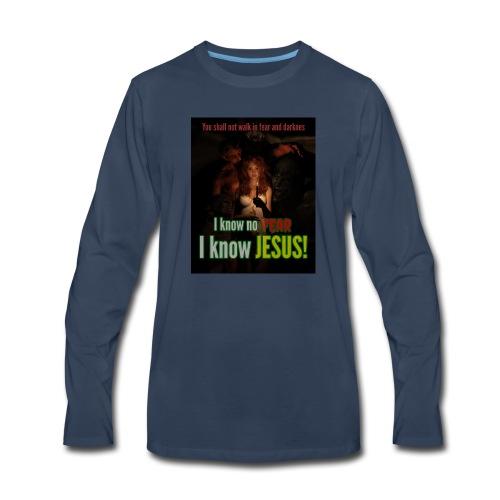 I know no fear - I know Jesus! Illustration & text - Men's Premium Long Sleeve T-Shirt
