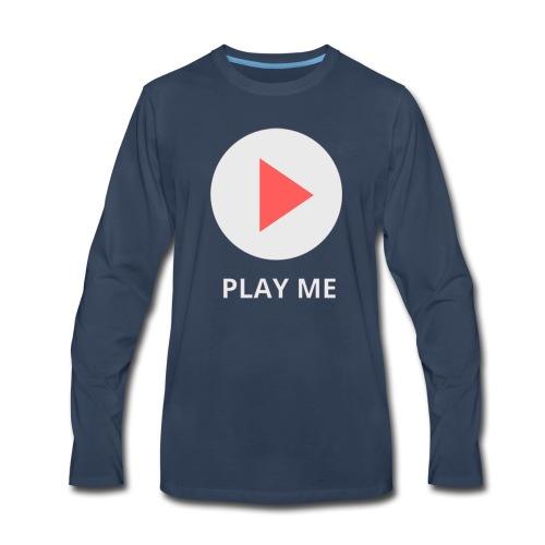 play me - Men's Premium Long Sleeve T-Shirt