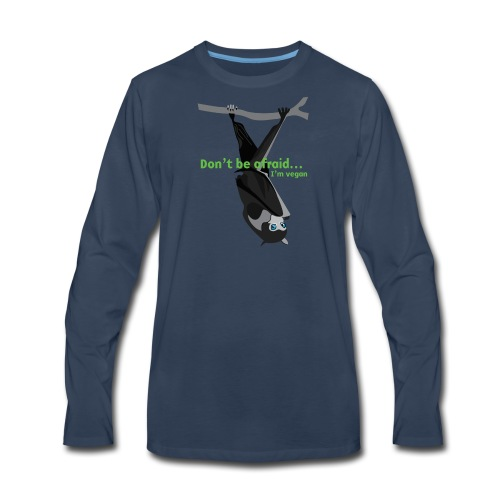 Don t be afraid I'm vegan - Men's Premium Long Sleeve T-Shirt