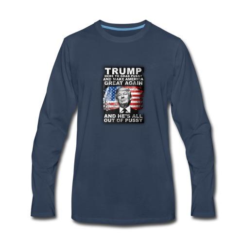 Trump is Here! - Men's Premium Long Sleeve T-Shirt