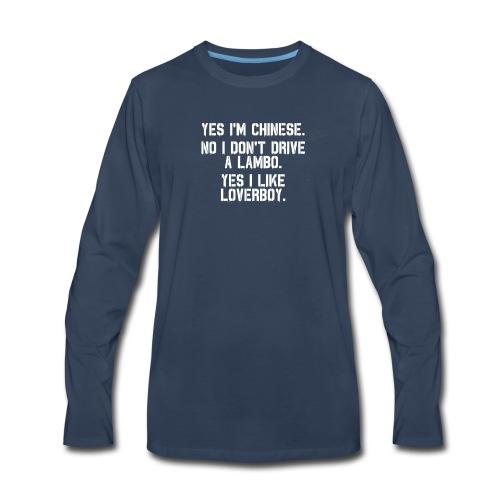 Yes i'm Chinese #2 - Men's Premium Long Sleeve T-Shirt