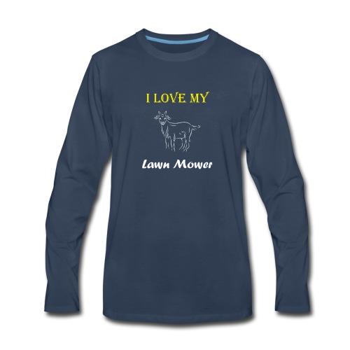 I Love my Lawn Mower Goat Tee - Men's Premium Long Sleeve T-Shirt