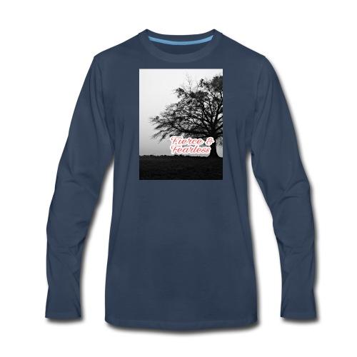 Fierce and Fearless - Men's Premium Long Sleeve T-Shirt