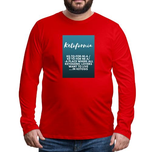 Ketofornia - Men's Premium Long Sleeve T-Shirt