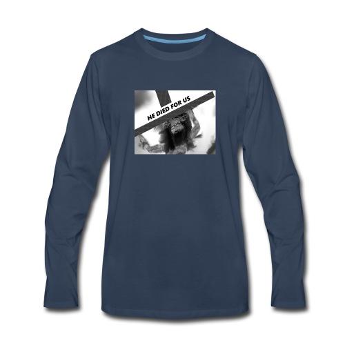 He died for us - Men's Premium Long Sleeve T-Shirt