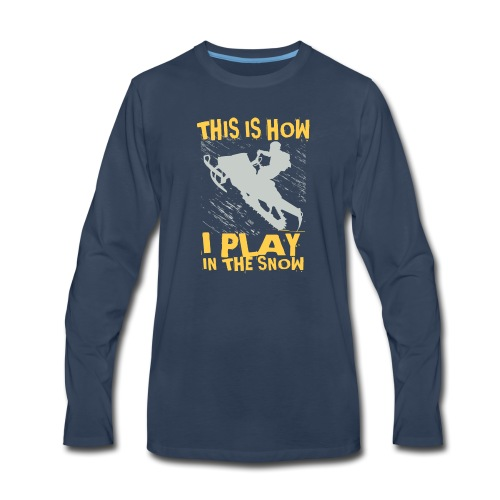 Snowmobile Snow Play - Men's Premium Long Sleeve T-Shirt