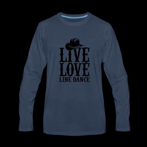 Live Love Line Dancing - Men's Premium Long Sleeve T-Shirt