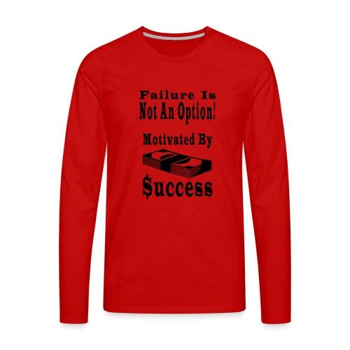 Motivated By Success - Men's Premium Long Sleeve T-Shirt