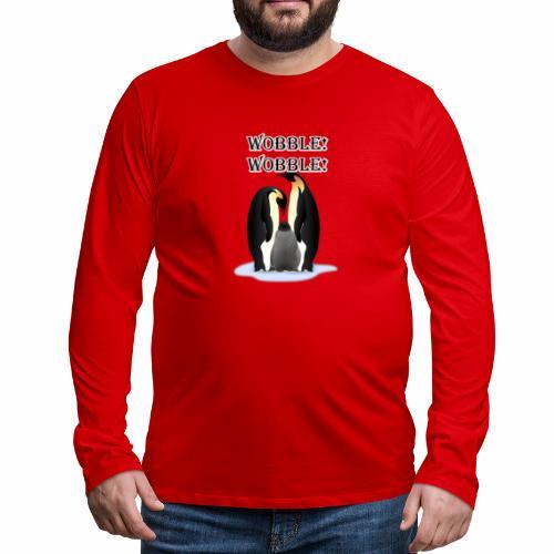Wobbley Penguin - Men's Premium Long Sleeve T-Shirt