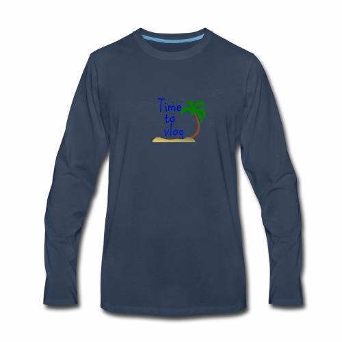 Time to Vlog - Creel Vlogs - Men's Premium Long Sleeve T-Shirt