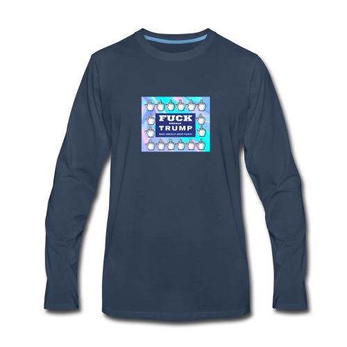 F**k Donald Trump - Men's Premium Long Sleeve T-Shirt
