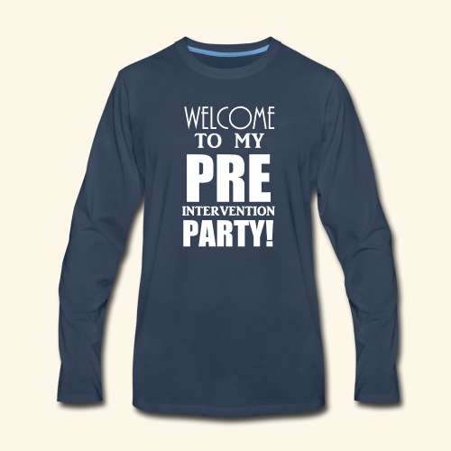 pre intervention party - Men's Premium Long Sleeve T-Shirt