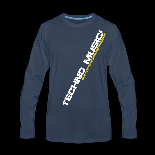 Techno Music.. Hey DJ.. - Men's Premium Long Sleeve T-Shirt