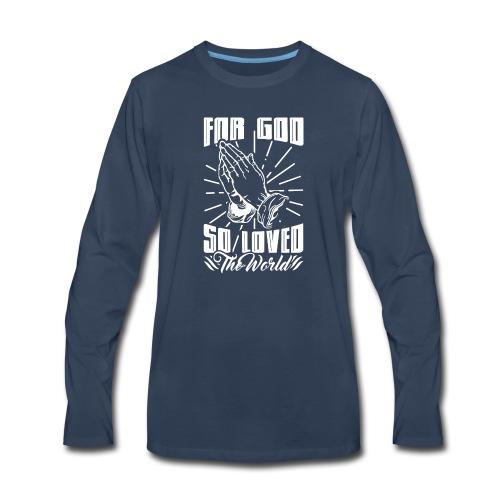For God So Loved The World… - Alt. Design (White) - Men's Premium Long Sleeve T-Shirt