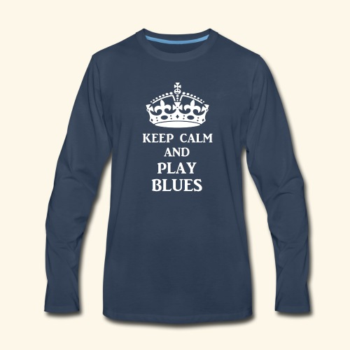 keep calm play blues wht - Men's Premium Long Sleeve T-Shirt